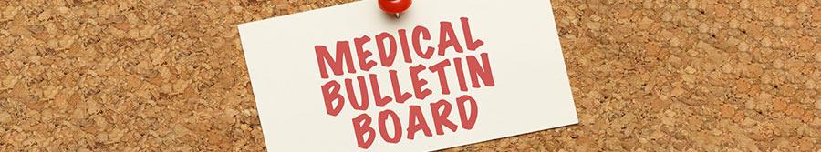 Medical Bulletin Board