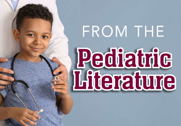 From The Pediatric  Literature December 2019